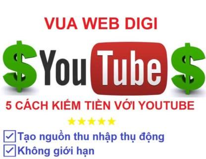 5 cách kiếm tiền khi tạo kênh youtube