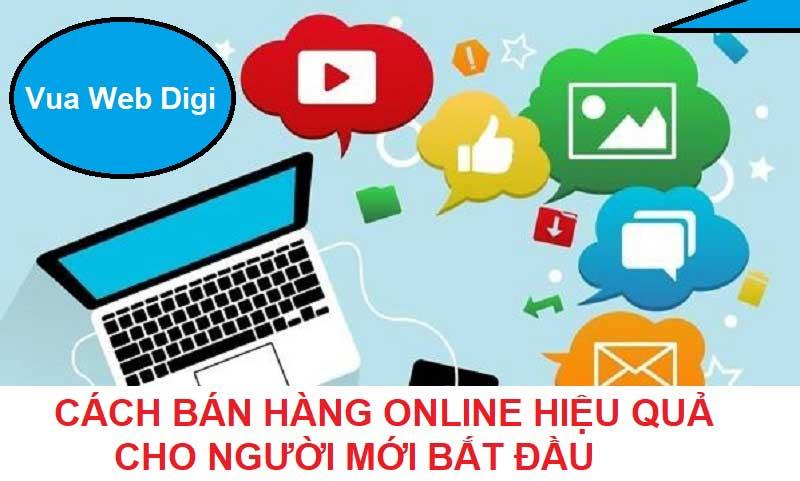 Cách bán hàng online hiệu quả cho người mới bắt đầu