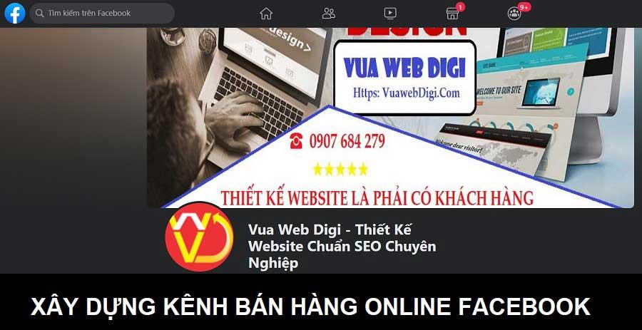 Xây dựng kênh bán hàng online Facebook